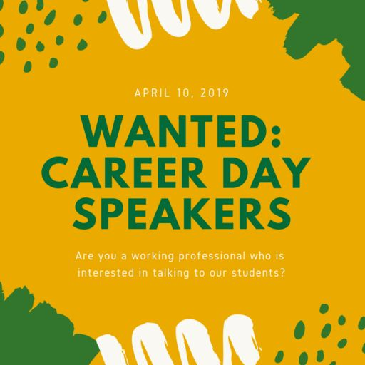 WANTED: Career Day Speakers!